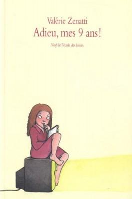 "Afficher ""Adieu, mes 9 ans !"""
