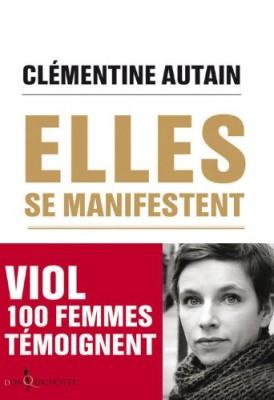 vignette de 'Elles se manifestent (Clémentine Autain)'