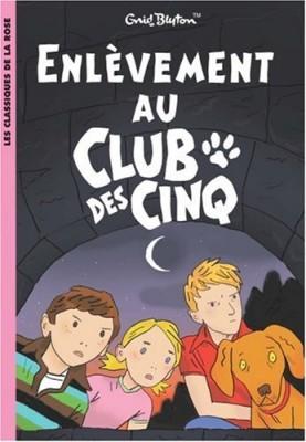 """Afficher """"Club des cinq (Le) n° 15 Enlèvement au Club des cinq"""""""