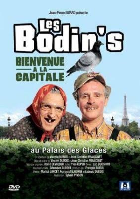 """Afficher """"Les Bodin's - Bienvenue à la capitale"""""""
