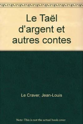 """Afficher """"Taël d'argent et autres contes (Le)"""""""
