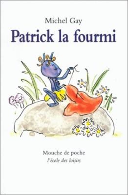 "Afficher ""Patrick la fourmi"""