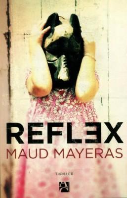 vignette de 'Reflex (Maud Mayeras)'