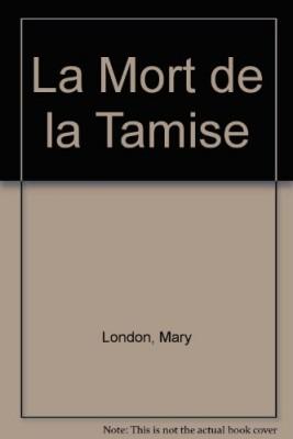 """Afficher """"Le Mort de la Tamise"""""""