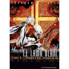 "Afficher ""Le Lama Blanc n° 6 Triangle d'eau, triangle de feu"""
