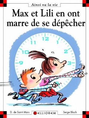"""Afficher """"Ainsi va la vie n° 103 Max et Lili en ont marre de se dépêcher"""""""
