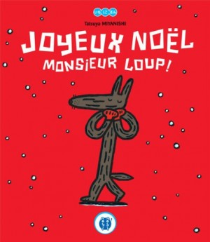 "Afficher ""Joyeux Noël Monsieur Loup !"""