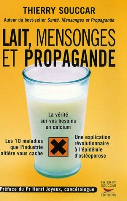 vignette de 'Lait, mensonges et propagande (Thierry Souccar)'