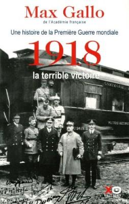 """Afficher """"Une histoire de la Première guerre mondiale n° 2 1918, la terrible victoire"""""""