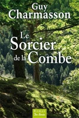 """Afficher """"Le sorcier de la Combe"""""""