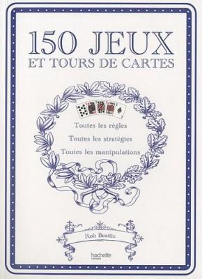 """Afficher """"150 jeux et tours de cartes"""""""