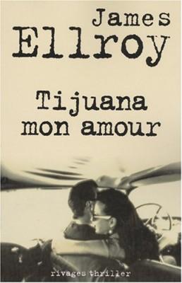 "Afficher ""Tijuana mon amour"""