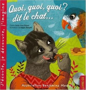 """Afficher """"Quoi, quoi, quoi ? dit le chat..."""""""