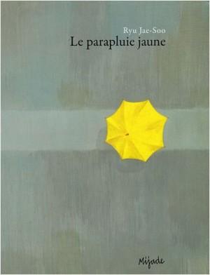 """Afficher """"Le parapluie jaune"""""""