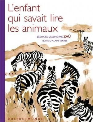 """Afficher """"L'enfant qui savait lire les animaux"""""""