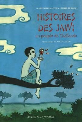 """Afficher """"Histoires des Jawi, un peuple de Thaïlande"""""""