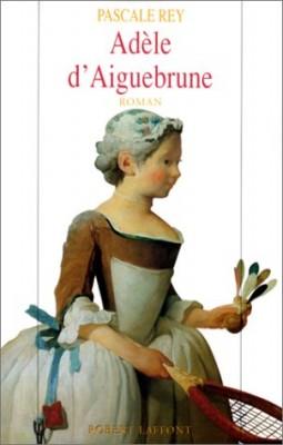 """Afficher """"Adèle d'Aiguebrune. n° 1 Adèle d'Aiguebrune"""""""