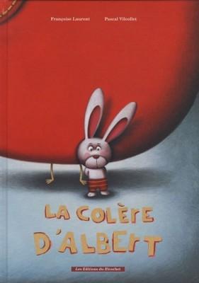 """Afficher """"La colère d'Albert"""""""