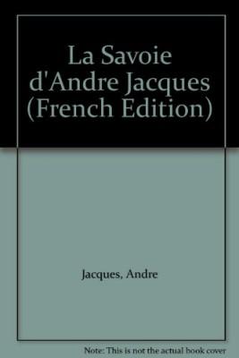 """Afficher """"La Savoie d'André Jacques"""""""