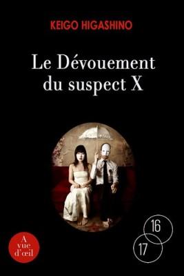 """Afficher """"Le dévouement du suspect X"""""""