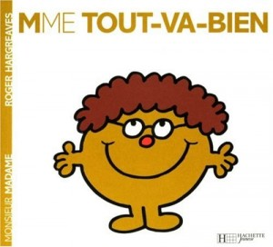 "Afficher ""Madame Tout-va-bien"""