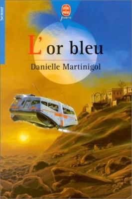 """Afficher """"L'Or bleu"""""""