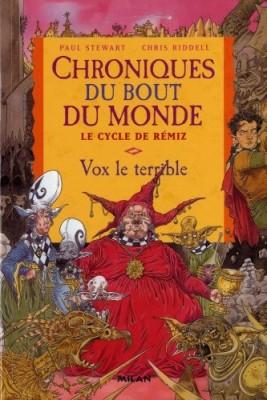 """Afficher """"Chroniques du bout du monde n° 5 Vox le terrible"""""""