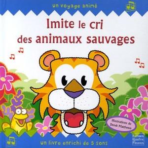 """Afficher """"Imite le cri des animaux sauvages"""""""