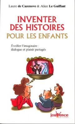 """Afficher """"Inventer des histoires pour les enfants"""""""
