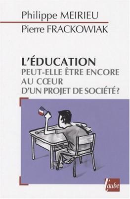 """Afficher """"L'éducation peut-elle être encore au coeur d'un projet de société ?"""""""