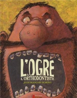 """Afficher """"L'ogre & l'orthodontiste"""""""
