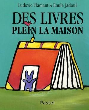 """Afficher """"Des livres plein la maison"""""""