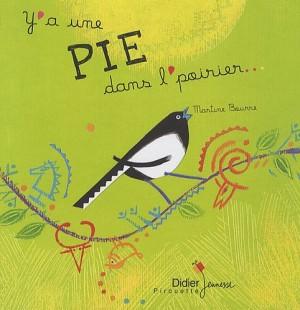"""Afficher """"Y'a une pie dans l'poirier"""""""