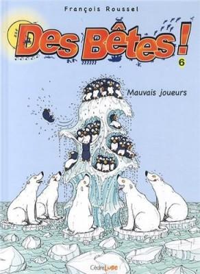 """Afficher """"Des Bêtes n° 6 Mauvais joueurs"""""""