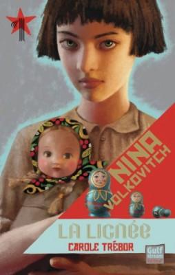 """Afficher """"Nina Volkovitch n° 1 Lignée (La)"""""""