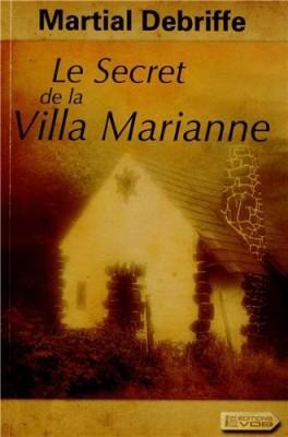 """Afficher """"Le secret de la villa Marianne"""""""