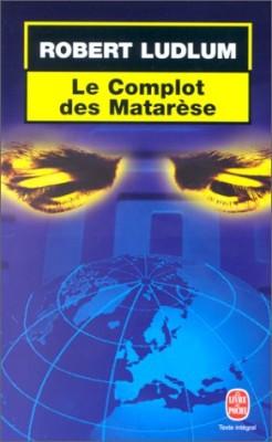"""Afficher """"Le livre de poche Le complot des Mararése"""""""