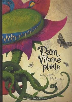 """Afficher """"Pam, vilaine plante"""""""