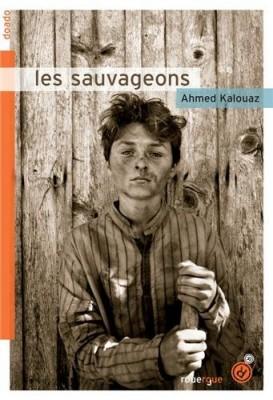 """Afficher """"Les sauvageons"""""""