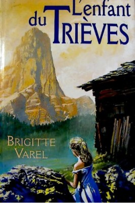 """Afficher """"L'enfant du Trièves"""""""