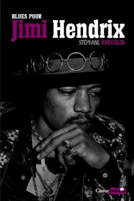 """Afficher """"Blues pour Jimmy Hendrix"""""""