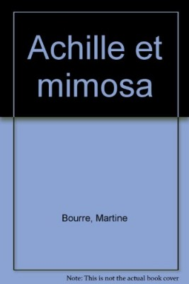 "Afficher ""Achille et Mimosa"""
