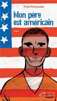 vignette de 'Mon père est américain (Fred Paronuzzi)'