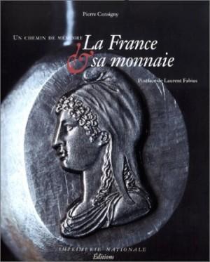 """Afficher """"France et sa monnaie (La)"""""""