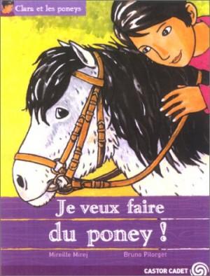 """Afficher """"Clara et les poneys n° 1 Je veux faire du poney"""""""