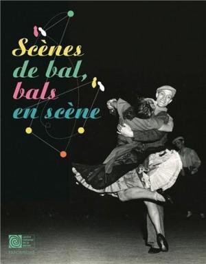 "Afficher ""Scènes de bal, bals en scène"""