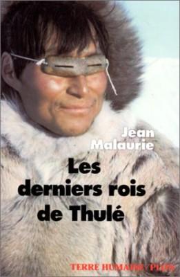 vignette de 'Les derniers rois de Thulé (Jean Malaurie)'