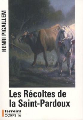 """Afficher """"Les récoltes de la Saint-Pardoux"""""""