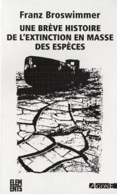 """Afficher """"Une brève histoire de l'extinction en masse des espèces"""""""