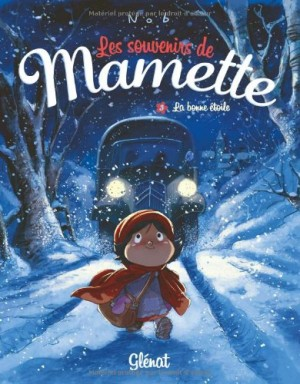 """Afficher """"Les souvenirs de Mamette n° 3La bonne étoile"""""""